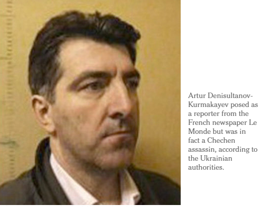 Masquerading as Reporter, Assassin Hunted Putin Foes in Ukraine